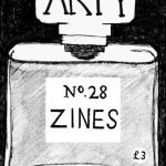"""Black and white """"Arty"""" zine issue 28 cover. Illustration of a Chanel No.5 perfume bottle. Handwritten title and issue of the zine on the bottle's cap and label."""