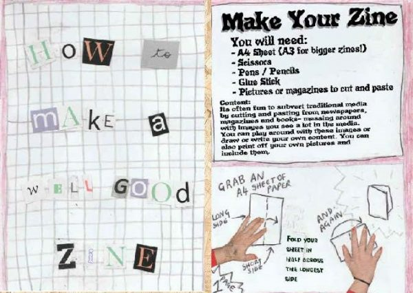 'How to make a well good zine' colour cover. Newspaper cutout letters title. Photographs, drawings and print used for instructions.