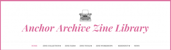 Pink printed text 'Anchor Archive Zine Library' with a small black illustration of a typewriter above it.