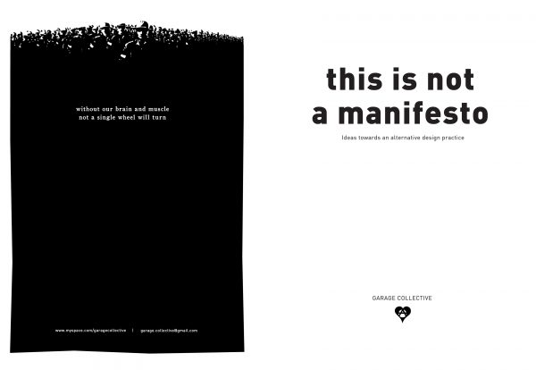 'This is not a manifesto' black and white back and front zine cover. Bold text title on the front cover. Back cover is almost all black with small white text and an illustration of an army at the top of the page.