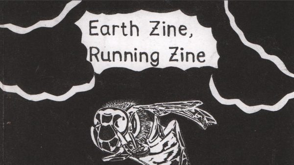 """Black and white """"Earth zine, running zine"""" cover. Illustration of a wasp. Handwritten title."""
