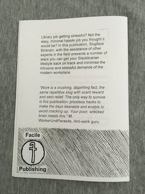 """Black and white """"Coasting: the lazy librarian's guide to work"""" back cover. Printed text and hand drawn illustration."""