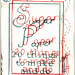 Green and red line drawing of a threaded needle and handwritten 'Sugar paper' zine title. Issue 3 cover.