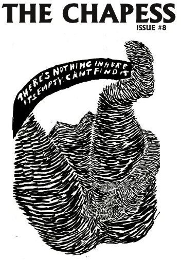 """Black and white """"The Chapess"""" issue 8 zine cover. Quite abstract looking illustration of a woman on her back reaching forward and touching herself."""