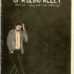"""Black and white with light red elements """"Up a blind alley"""" zine cover. Hand drawn illustration and title text. Figure of a man walking scratching his head on a black featureless background."""