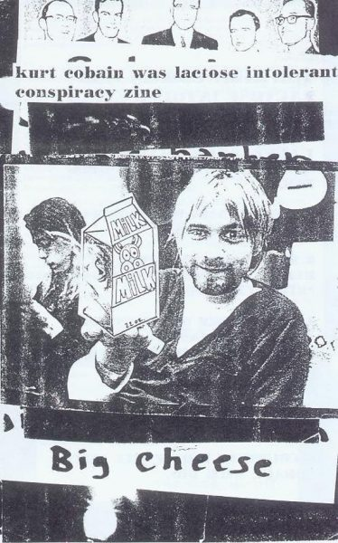 """Black and white photo collaged """"Kurt Cobain was lactose intolerant"""" zine cover with printed and hand written text."""
