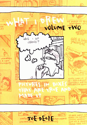 """Colour """"What I drew"""" issue 2 zine cover. Hand drawn illustration and titles in yellow, red, black and white."""