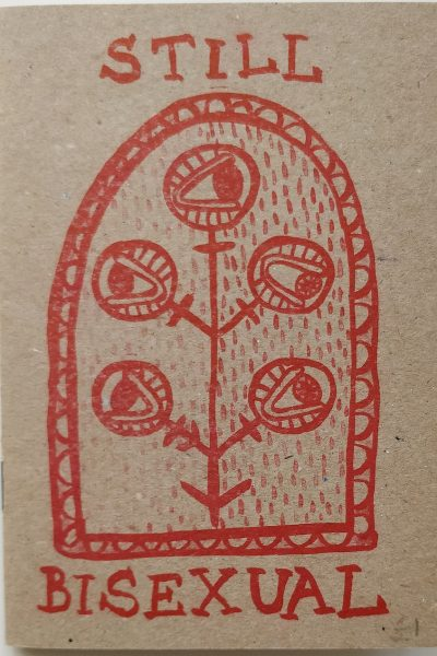 """""""Still bisexual"""" cover, drawing on red ink of a plant with eyes instead of flowers."""