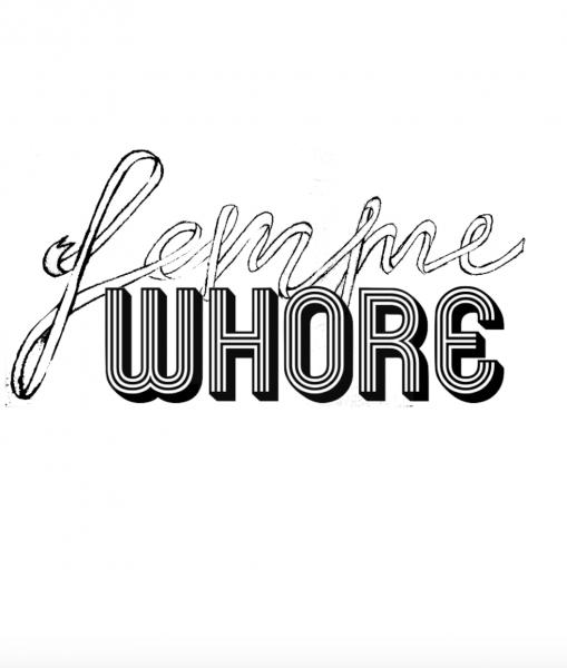 """Stylised """"Femme whore"""" title."""
