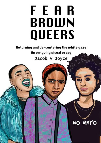 """""""Fear brown queers"""" cover with illustration of three QTIPOC folks"""