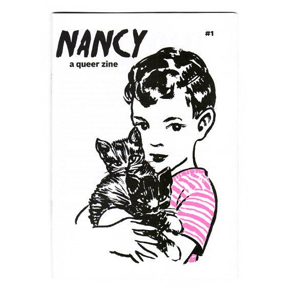 """""""Nancy a queer zine title"""" and drawing of a child with pink stripped t-shirt and two kittens."""