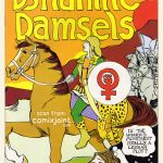 """Cover of comic with title """"Dynamite Damsels"""" in yellow drawn type. A person rides a horse wearing an armour and a shield with the women's rights movement logo painted on it. On the bottom right of the page a thought bubble saying """"Is the women's movement really a lesbian plot?"""" comes out of a long haired person with closed eyes and a cat by their side."""